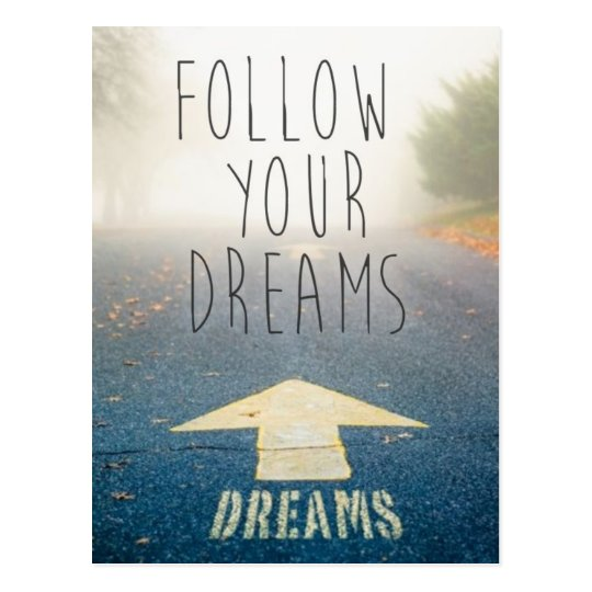Follow Your Dreams Inspirational Postcard