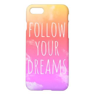 Follow Your Dreams Inspiring Pink iPhone 7 Case