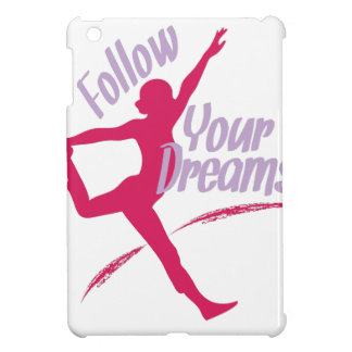 Follow Your Dreams iPad Mini Covers
