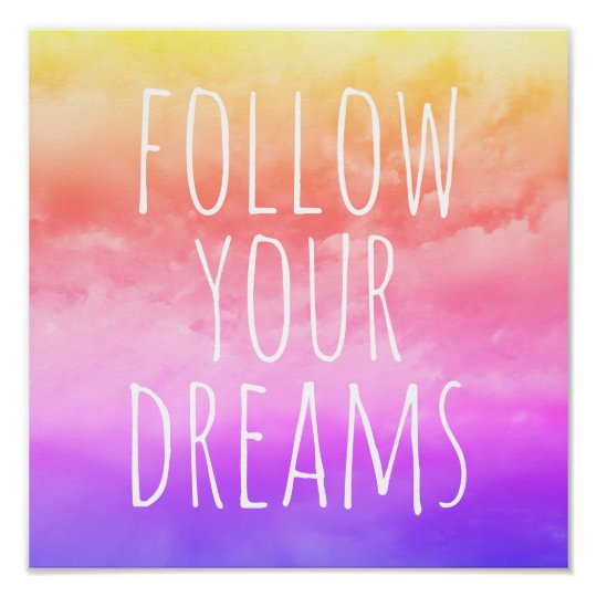 Follow Your Dreams Kids' Room Inspirational Quote Poster