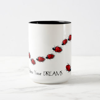Follow Your Dreams: Ladybugs, Ladybirds: Art Two-Tone Coffee Mug