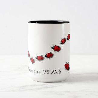 Follow Your Dreams: Ladybugs, Ladybirds: Art Two-Tone Mug