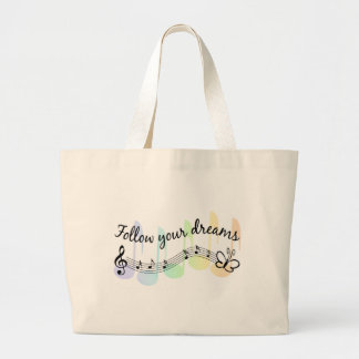 Follow Your Dreams Large Tote Bag
