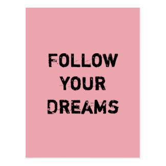 Follow your Dreams. Postcard