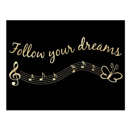 Follow Your Dreams Post Card