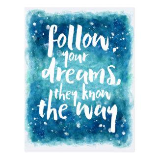 Follow Your Dreams Quote Postcard