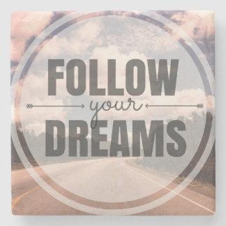 Follow Your Dreams Stone Coaster