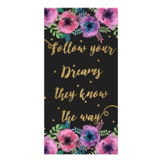 """Follow your dreams they know the way"" quote Card"