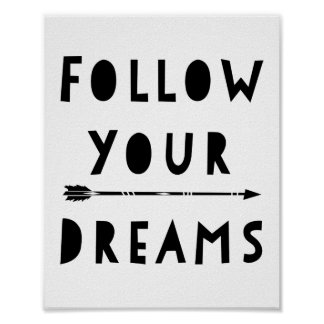 Follow your dreams typography poster