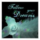Follow Your DreamsTurquoise Blue Butterfly Rose Poster