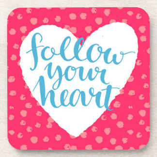 Follow Your Heart 3 Beverage Coasters