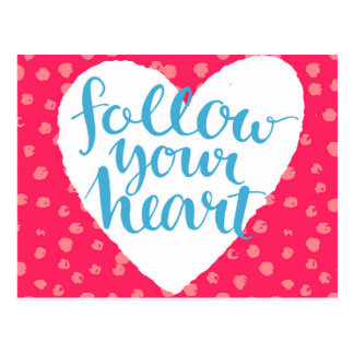 Follow Your Heart 3 Postcard