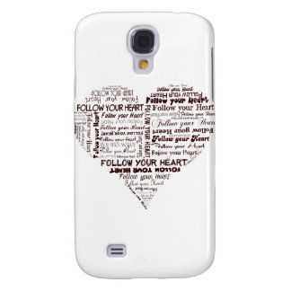 Follow Your Heart Black and White Galaxy S4 Case