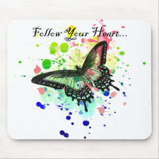 Follow Your Heart Butterfly Paint Splat Mousepad