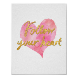 Follow Your Heart Poster (White with Gold)