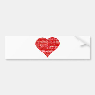 Follow Your Heart - Red and white Bumper Sticker