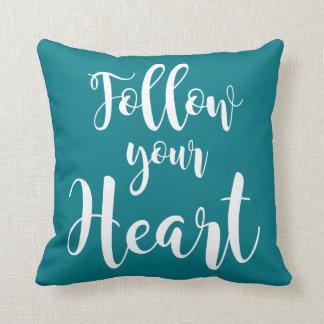 """Follow your Heart "" Throw Pillow"