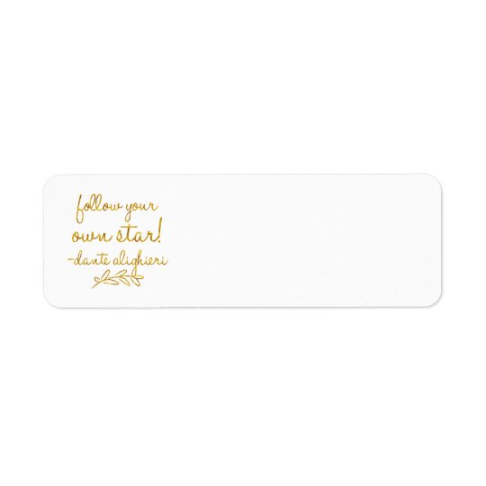 Follow Your Own Star Dante Gold Faux Foil
