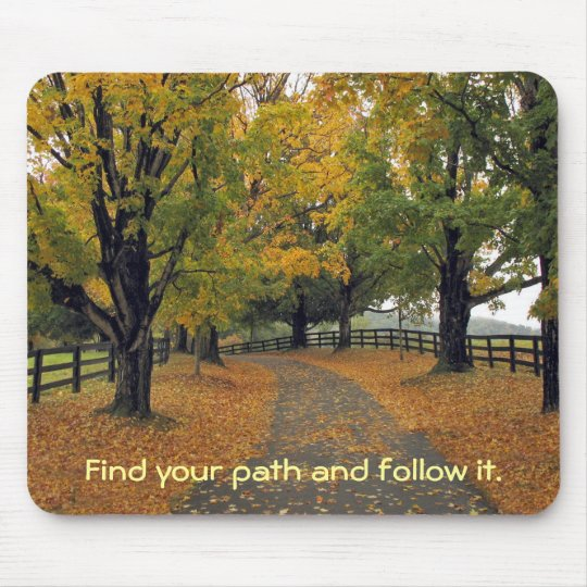 Follow your path by tdgallery mouse mat
