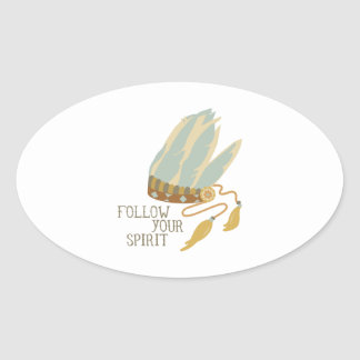 Follow Your Spirit Oval Sticker