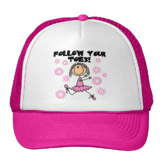 Follow Your Toes Ballerina Tshirts and Gifts Hat