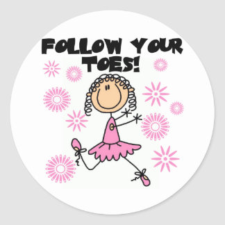 Follow Your Toes Ballerina Tshirts and Gifts Round Stickers