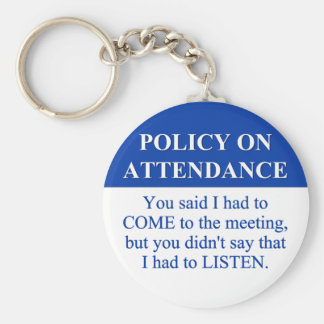 Following the Employee Attendance Policy (3) Basic Round Button Key Ring