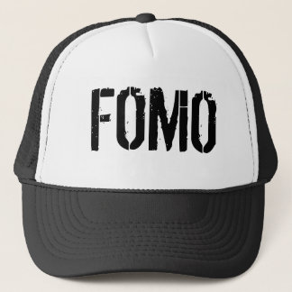 FOMO Trucker Hat