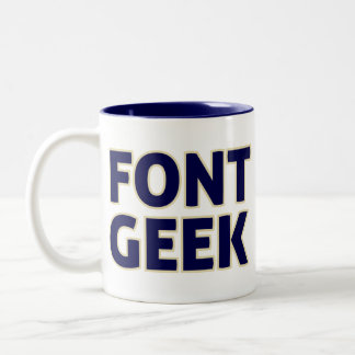 Font Geek - I Know Your Type Two-Tone Mug