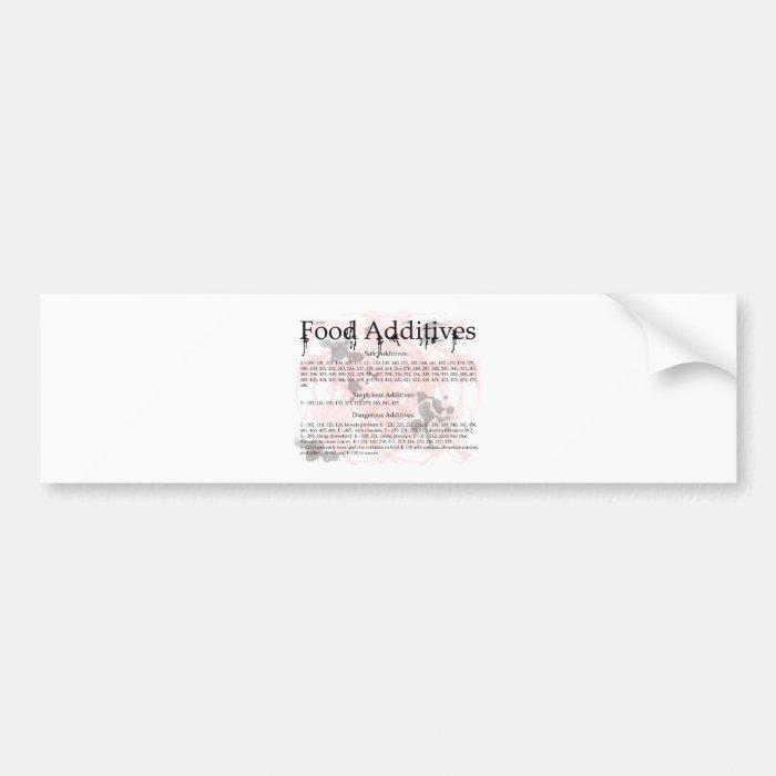 food additives bumper sticker