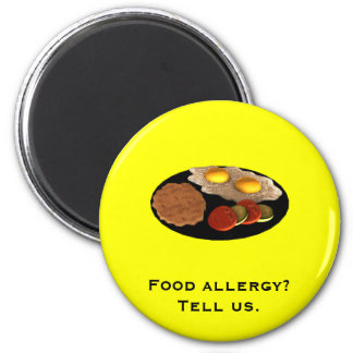 Food allergy? Tell us. 6 Cm Round Magnet
