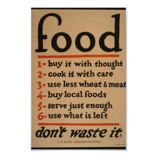 Food, Don't Waste It - Vintage War Poster