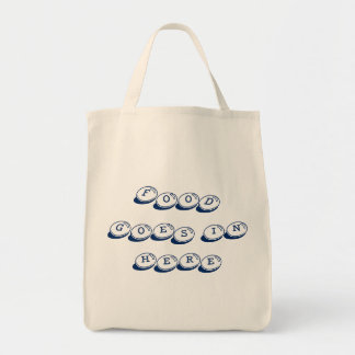Food Goes In Here Grocery Tote Grocery Tote Bag