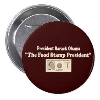 Food Stamp President Obama 7.5 Cm Round Badge