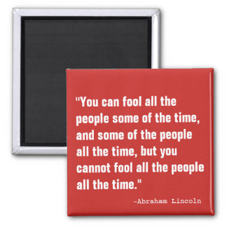 Fool All the People Square Magnet