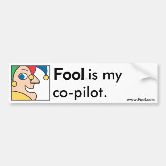 Fool Co-Pilot Bumper Sticker Car Bumper Sticker