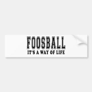 Foosball It's way of life Bumper Sticker