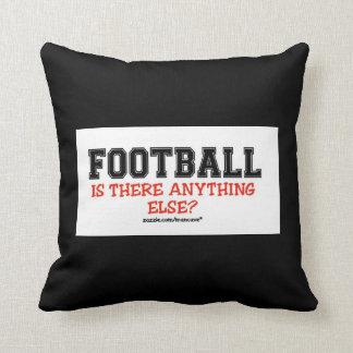 Football Anything Else?  pillow Throw Cushion