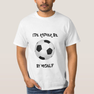 Football by Myself  T-shirt