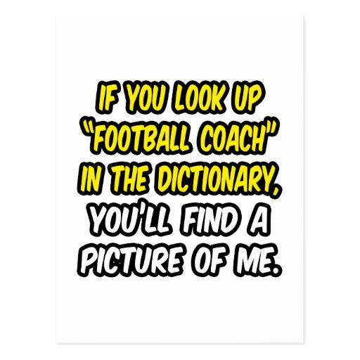 Football Coach In Dictionary...My Picture Post Cards