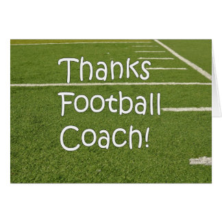 Football Coach Thank You Thanks on Playing Field Greeting Card