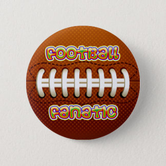 FOOTBALL FANATIC 6 CM ROUND BADGE