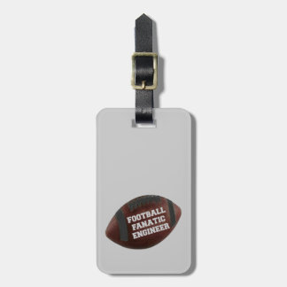 Football Fanatic Engineer Luggage Tag