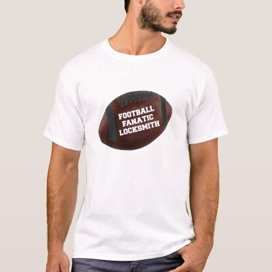 Football Fanatic Locksmith T-Shirt