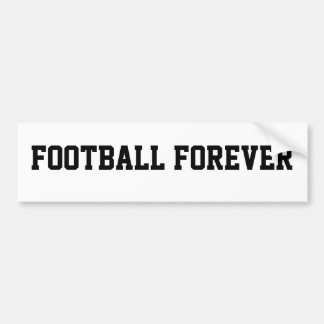 football forever bumper sticker