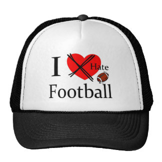 Football hat - I hate Football Saying