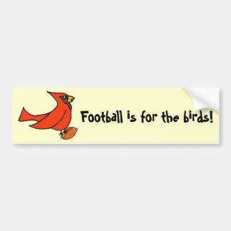 Football is for the birds bumper sticker car bumper sticker