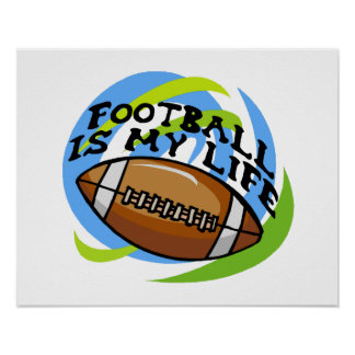 Football Is My Life Posters
