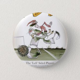 football left wing, red white kit 6 cm round badge