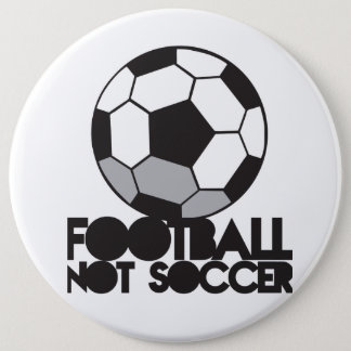 FOOTBALL not soccer! ball shirt 6 Cm Round Badge